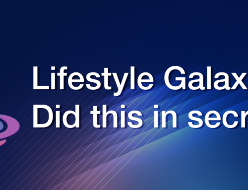 Lifestyle Galaxy did this in secret…