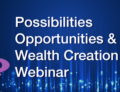 Possibilities Opportunities & Wealth Creation through