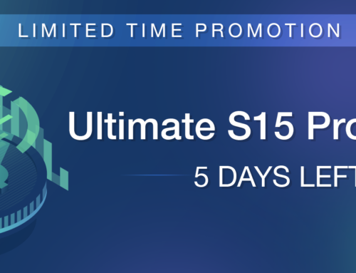 5 Days left to massively benefit from our current S15 Promotion!