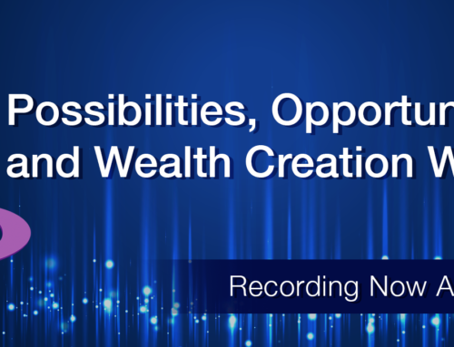 Possibilities, Opportunities and Wealth Creation Webinar Recording