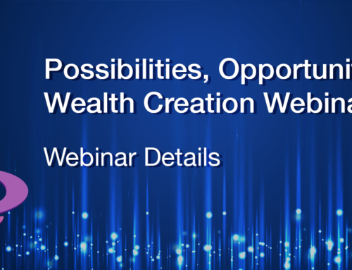 Possibilities Opportunities & Wealth Creation Webinar Details