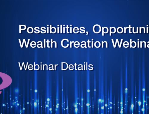 Possibilities Opportunities & Wealth Creation Webinar Details