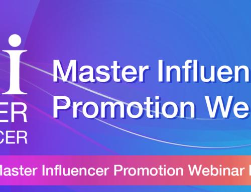 Upcoming schedule for Master Influencer Promotion Webinar